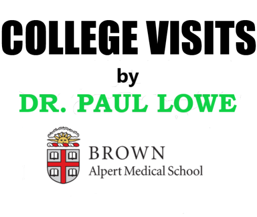 College_Visits_by_Dr_Lowe_Brown_Warren_Alpert_Medical_School