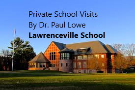 Lawrenceville School Private School Visits Dr Paul Lowe