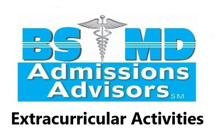 BS_MD_Extracurricular-Activities_Dr_Paul_Lowe_Admissions_Expert_Independent_Educational_Consultant_Your_BS_MD_Admissions_Game_Plan_Guide