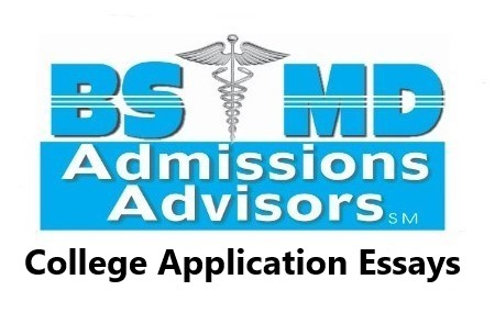 BS_MD_College_Application_Essays_Dr_Paul_Lowe_Admissions_Advisor_Independent_Educational_Consultant