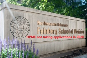 feinberg-school-of-medicine-northwestern-university_HPME_not taking applications 2020 Dr Paul Lowe Admissions Advisor Independent Educational Consultant