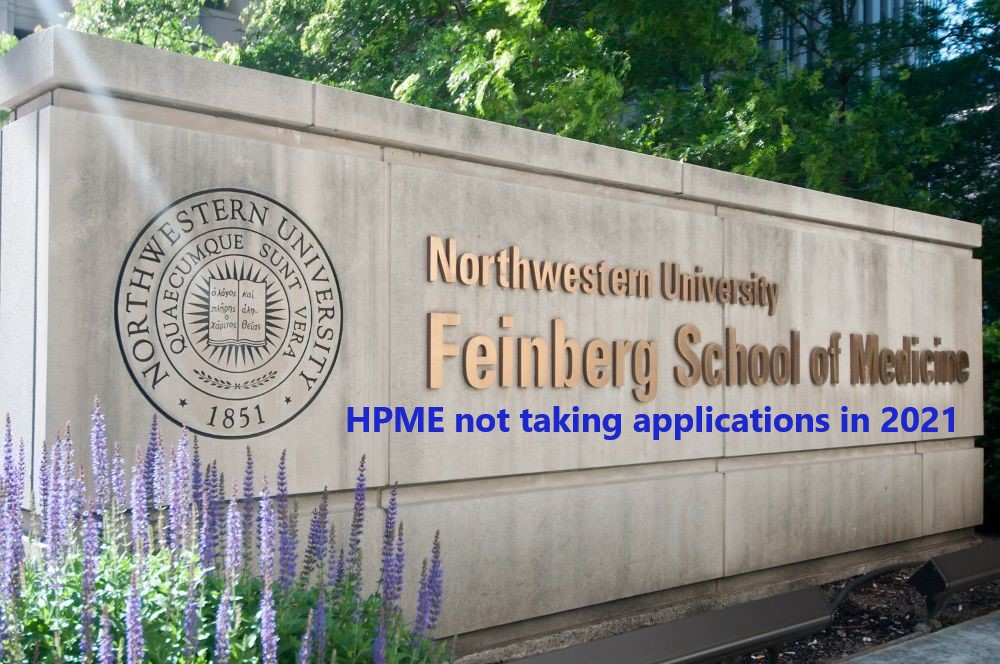 feinberg-school-of-medicine-northwestern-university_HPME_not_taking_applications_in_2021_Dr_Paul_Lowe_Admissions_Advisor_Educational_Consultant