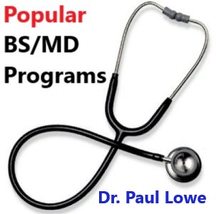 Popular_BS_MD_Programs_Dr_Paul_Lowe_Admissions_Advisor